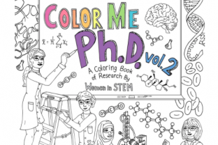ColorMePhD Volume 2 highlights the discoveries of women in STEM