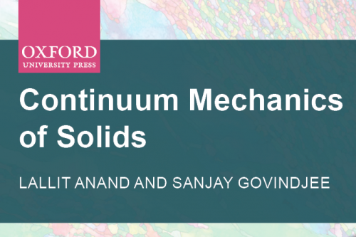 Continuum Mechanics of Solids, by Lallit Anand and Sanjay Govindjee